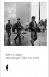 Bałkańskie upiory. Podróż przez historię - Robert D. Kaplan