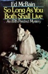 So Long as You Both Shall Live - Ed McBain