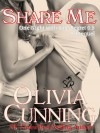 Share Me - Olivia Cunning