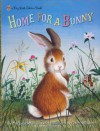 Home for a Bunny - Margaret Wise Brown