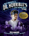 Dr Horrible's Sing-Along Blog Book - Joss Whedon