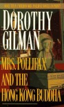 Mrs Pollifax And The Hong Kong Buddha (Book 7 Of The Mrs Pollifx Series) - Dorothy Gilman