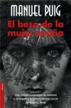 El beso de la mujer araña - Manuel Puig