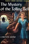 The Mystery of the Tolling Bell (Nancy Drew, #23) - Carolyn Keene