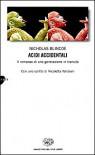 Acidi accidentali - Nicholas Blincoe, Alfredo Colitto, Nicoletta Vallorani