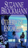 Otherwise Engaged  - Suzanne Brockmann