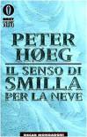 Il senso di Smilla per la neve - Peter Høeg