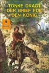 Der Brief für den König: Abenteuer-Roman (Gulliver) - Tonke Dragt