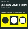 Design and Form: The Basic Course at the Bauhaus and Later, Revised Edition - Johannes Itten