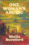 One Woman's Arctic - Sheila Burnford