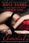 Cherished - Maya Banks, Lauren Dane