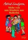 Mehr von uns Kindern aus Bullerbü (Wir Kinder aus Bullerbü, #2) - Astrid Lindgren