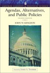 Agendas, Alternatives, and Public Policies (Longman Classics Edition) - John W. Kingdon