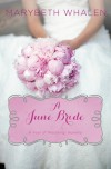 A June Bride - Marybeth Whalen