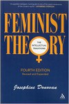 Feminist Theory: The Intellectual Traditions - Josephine Donovan
