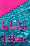 Just Add Water (Hetta Coffey) - Jinx Schwartz