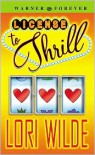 License to Thrill - Lori Wilde