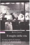 Il meglio della vita - Rona Jaffe, Marina Bonetti, Daniela Pagani