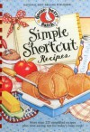 Simple Shortcut Recipes - Gooseberry Patch
