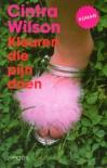 Kleuren die pijn doen - Cintra Wilson, Peter Abelsen