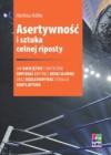 Asertywność i sztuka celnej riposty - Matthias Nollke