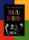 Wojna Domowa - Mira Michałowska