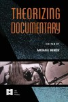 Theorizing Documentary (AFI Film Readers) - Michael Renov