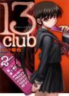 13 Club Vol. 02 - Shihira Tatsuya