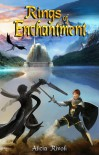 Rings of Enchantment  (The Enchantment Series, #2) - Alicia Rivoli