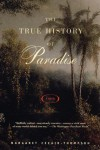 The True History of Paradise - Margaret Cezair-Thompson