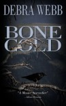Bone Cold - Debra Webb