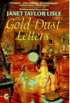 Gold Dust Letters (Investigators of the Unknown) - Janet Taylor Lisle