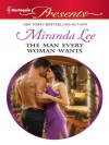 The Man Every Woman Wants - Miranda Lee