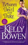 Between the Devil and the Duke (A Season for Scandal) - Kelly Bowen