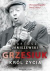 Grzesiuk. Krol zycia - Bartosz Janiszewski