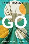 Go: A Coming of Age Novel - Kazuki Kaneshiro, Takami Nieda