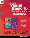 Microsoft Visual Basic 4.0 Developers Workshop - John Clark Craig