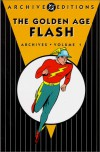 The Golden Age Flash Archives, Vol. 1 - Gardner F. Fox, Harry Lampert, Everett E. Hibbard, Dennis Neville