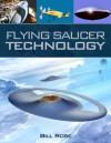 Flying Saucer Technology - Bill Rose