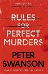 Rules for Perfect Murders  - Peter  Swanson