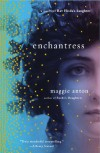 Enchantress: A Novel of Rav Hisda's Daughter - Maggie Anton