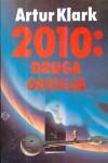 2010: Druga odiseja - Arthur C. Clarke, Mirjana Živković, Zoran Živković