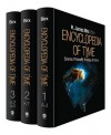 Encyclopedia of Time 3 Volume Set: Science, Philosophy, Theology, & Culture - H. Birx