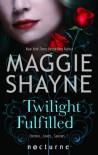 Twilight Fulfilled - Maggi Shayne Maggie Shayne