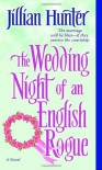 The Wedding Night of an English Rogue: A Novel - Jillian Hunter