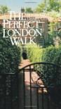 Perfect London Walk - Roger Ebert, Daniel Curley, Jack Lane