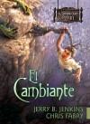 El Cambiante - Jerry B. Jenkins, Chris Fabry