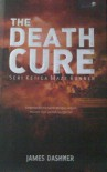 The Death Cure (Maze Runner, #3) - James Dashner, Yunita Candra