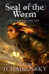 The Seal of the Worm - Adrian Tchaikovsky
