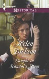 Caught in Scandal's Storm - Helen Dickson